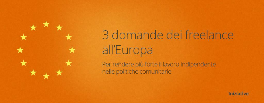 3 domande dei freelance all'Europa