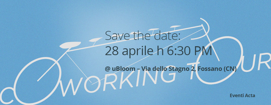 acta-coworking-tour-ubloom-fossano