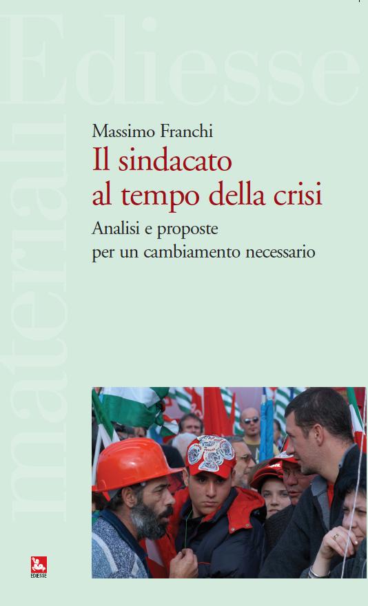 Il sindacato al tempo della crisi ACTA