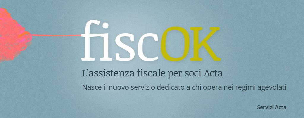 FiscOK nuovo servizio di assistenza fiscale Acta