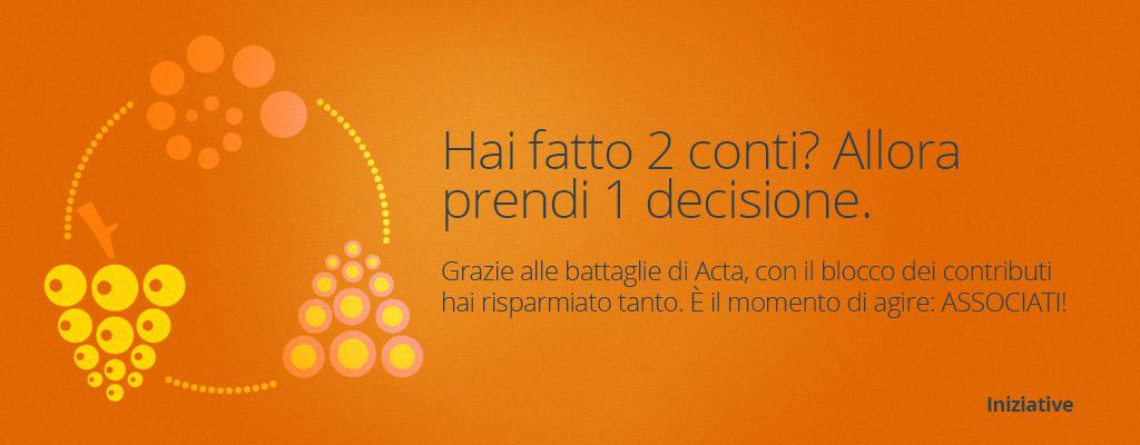 Con Acta hai risparmiato tanti contributi Inps, è il momento di associarsi